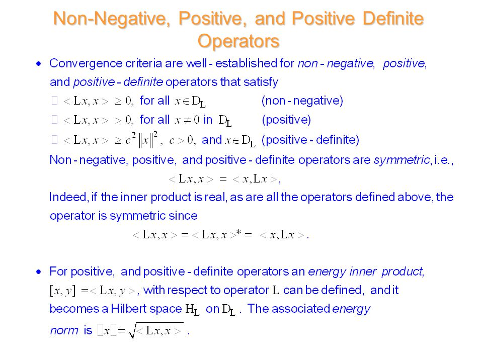 Non-Negative, Positive, and Positive Definite Operators