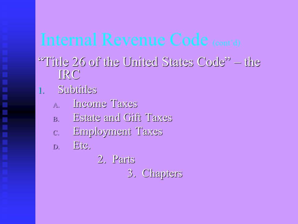 IRC (Cont'd) Public Law – P.L. 105-206 Public Law – P.L.
