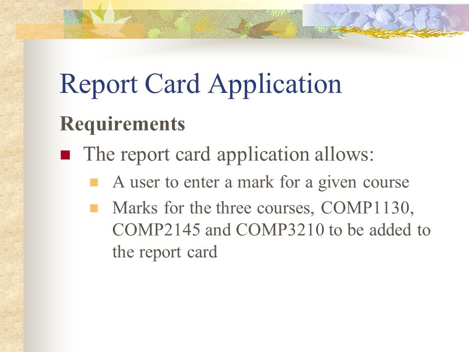 Report Card Application Question ? How would you design the user interface?