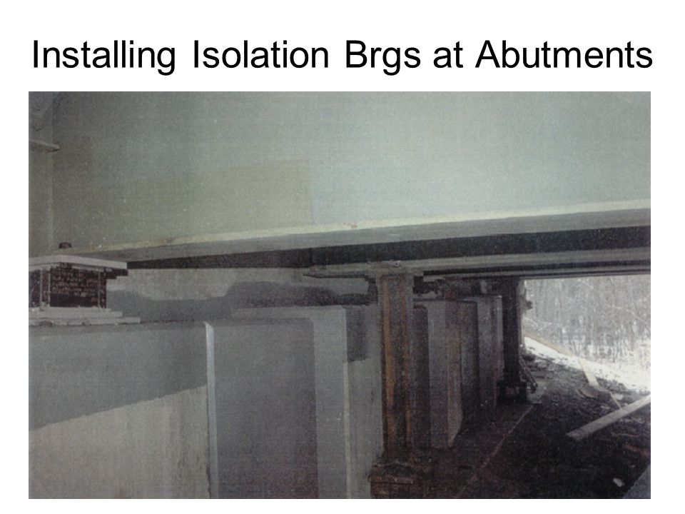 Installing Isolation Brgs at Abutments