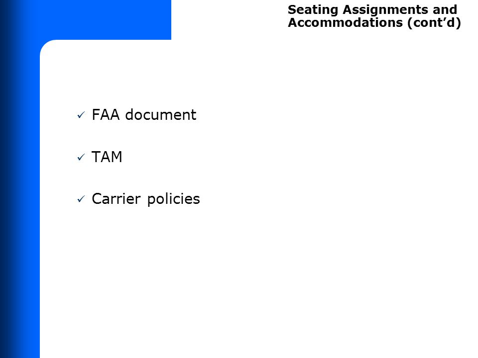 FAA document TAM Carrier policies Seating Assignments and Accommodations (cont'd)