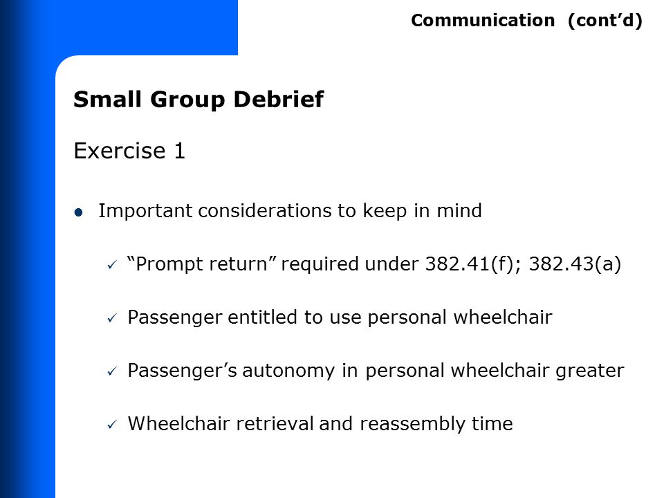"""Small Group Debrief Exercise 1 Important considerations to keep in mind """"Prompt return"""" required under 382.41(f); 382.43(a) Passenger entitled to use"""