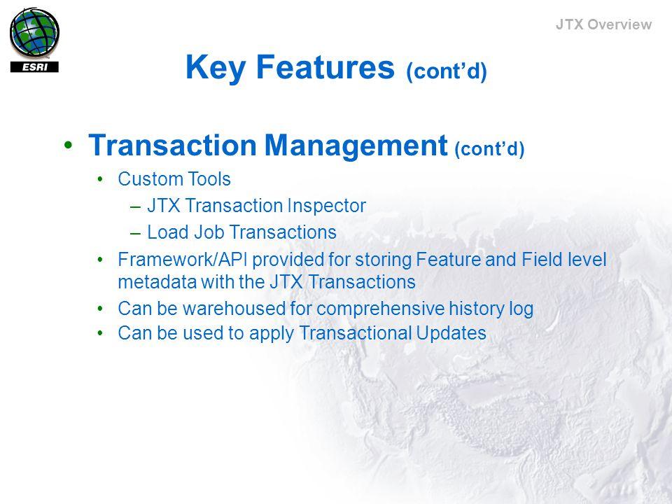 JTX Overview JTX Main Application (cont'd) Job History