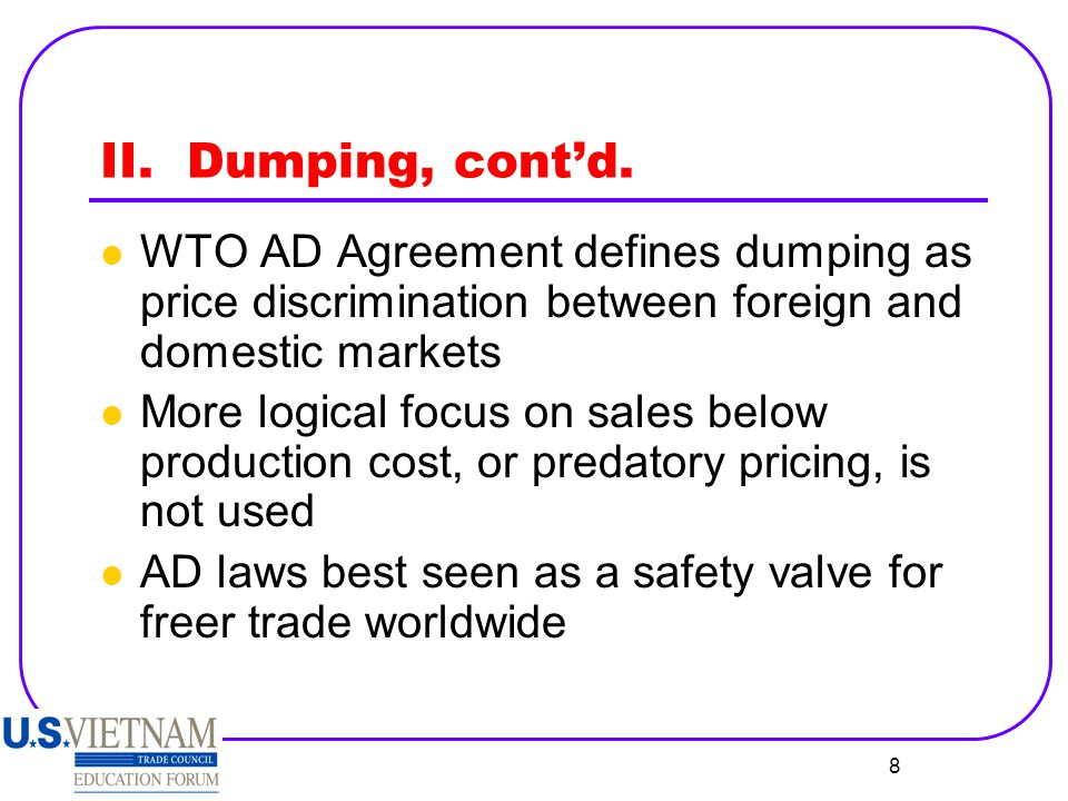 9 II.Dumping, cont'd.