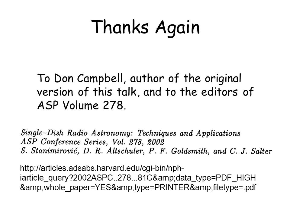 Thanks Again To Don Campbell, author of the original version of this talk, and to the editors of ASP Volume 278.