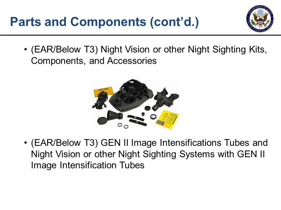 (EAR/Below T3) Night Vision or other Night Sighting Kits, Components, and Accessories (EAR/Below T3) GEN II Image Intensifications Tubes and Night Vis