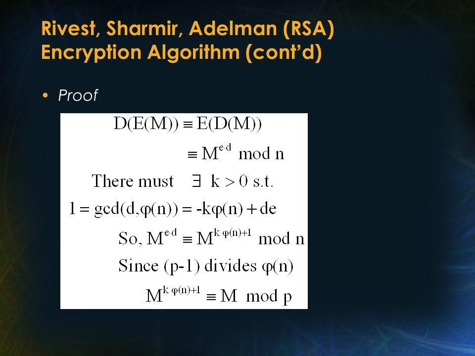 Rivest, Sharmir, Adelman (RSA) Encryption Algorithm (cont ' d) Proof