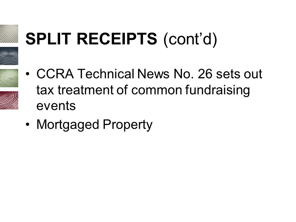 SPLIT RECEIPTS (cont'd) CCRA Technical News No.