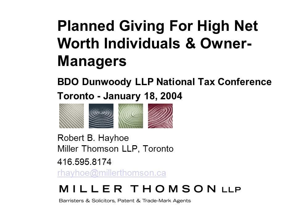 BDO Dunwoody LLP National Tax Conference Toronto - January 18, 2004 Robert B.