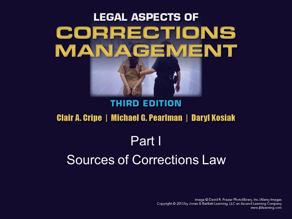 Part I Sources of Corrections Law