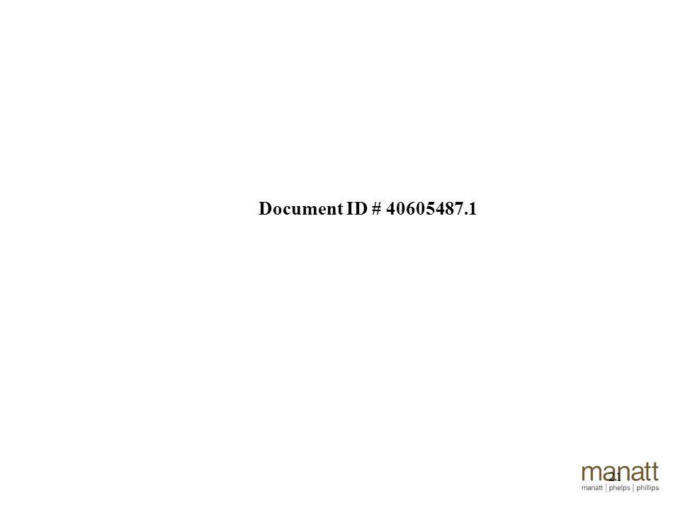 21 Document ID # 40605487.1