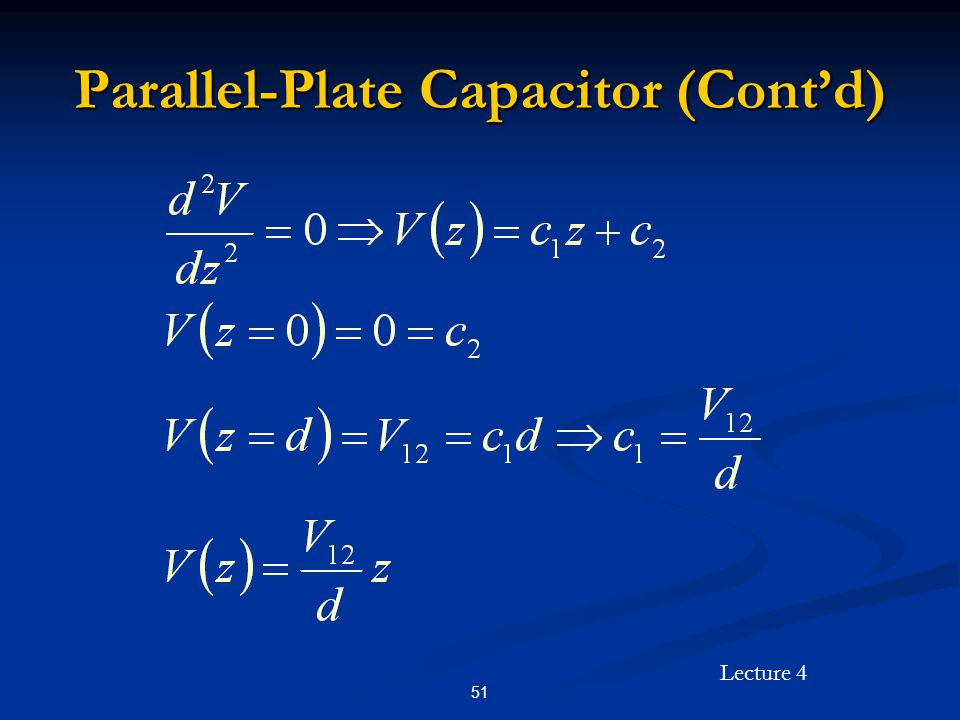 Lecture 4 51 Parallel-Plate Capacitor (Cont'd)