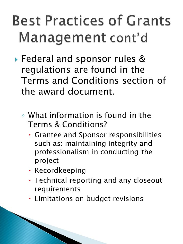  Federal and sponsor rules & regulations are found in the Terms and Conditions section of the award document.