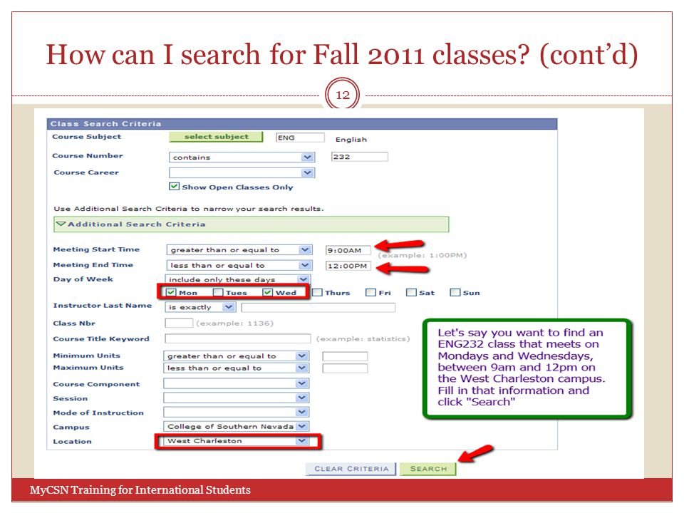 How can I search for Fall 2011 classes? (cont'd) 12 MyCSN Training for International Students