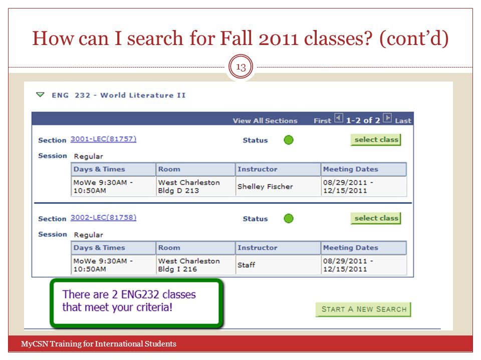 How can I search for Fall 2011 classes? (cont'd) 13 MyCSN Training for International Students