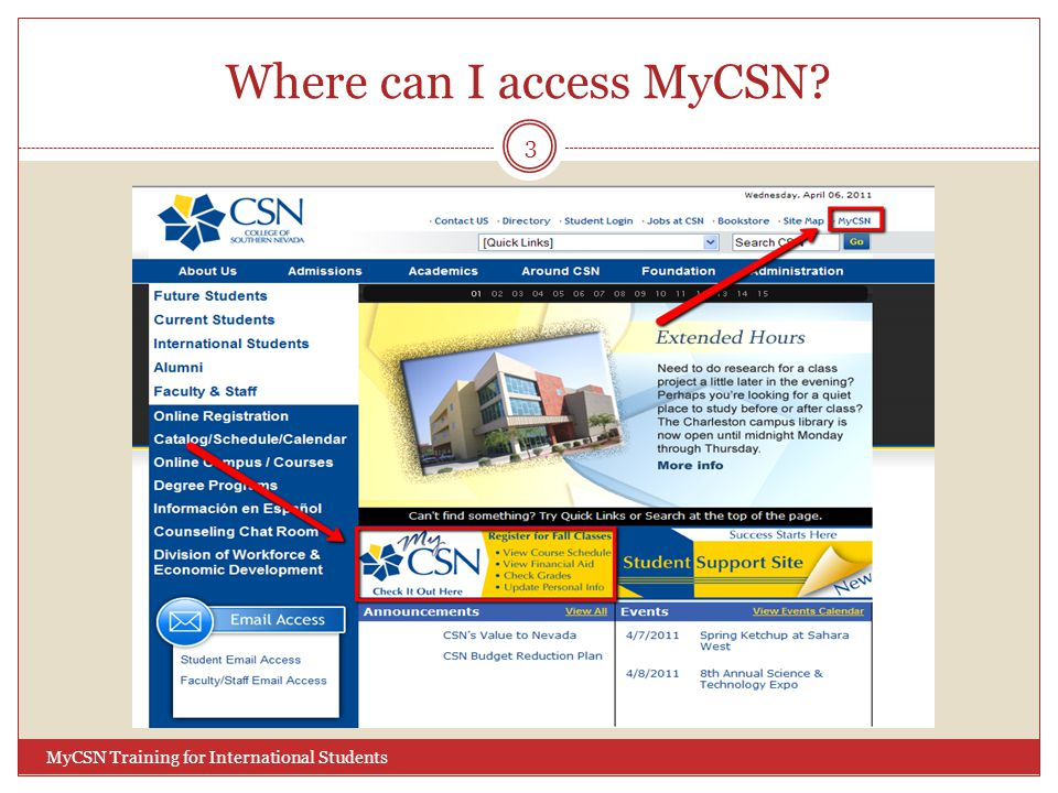 Where can I access MyCSN? 3 MyCSN Training for International Students