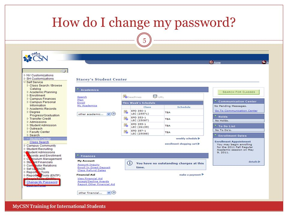 How do I change my password? 5 MyCSN Training for International Students