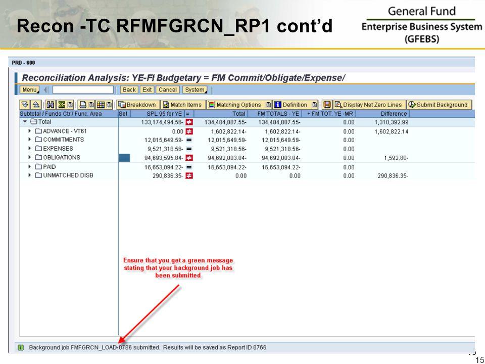 Recon -TC RFMFGRCN_RP1 cont'd 15