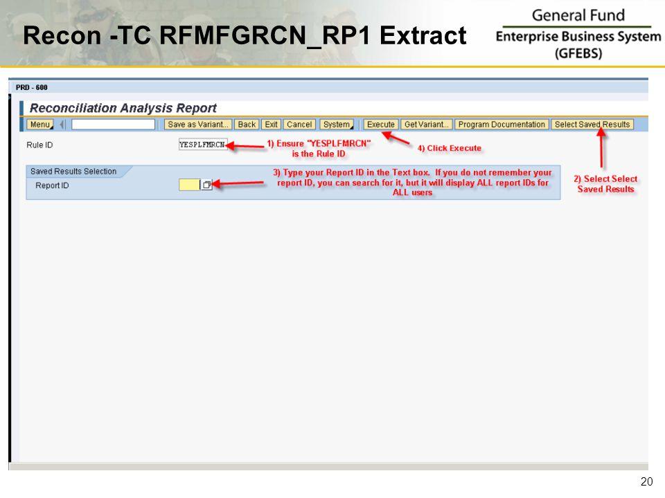 Recon -TC RFMFGRCN_RP1 Extract 20