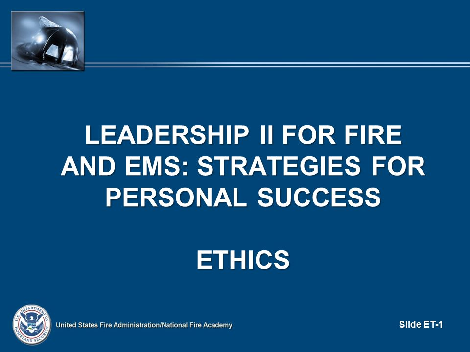 GUIDELINES AND RESOURCES (cont d) An ethical decision will An ethical decision will − Honor formal department decisions and documents − Not violate laws, rules, etc.