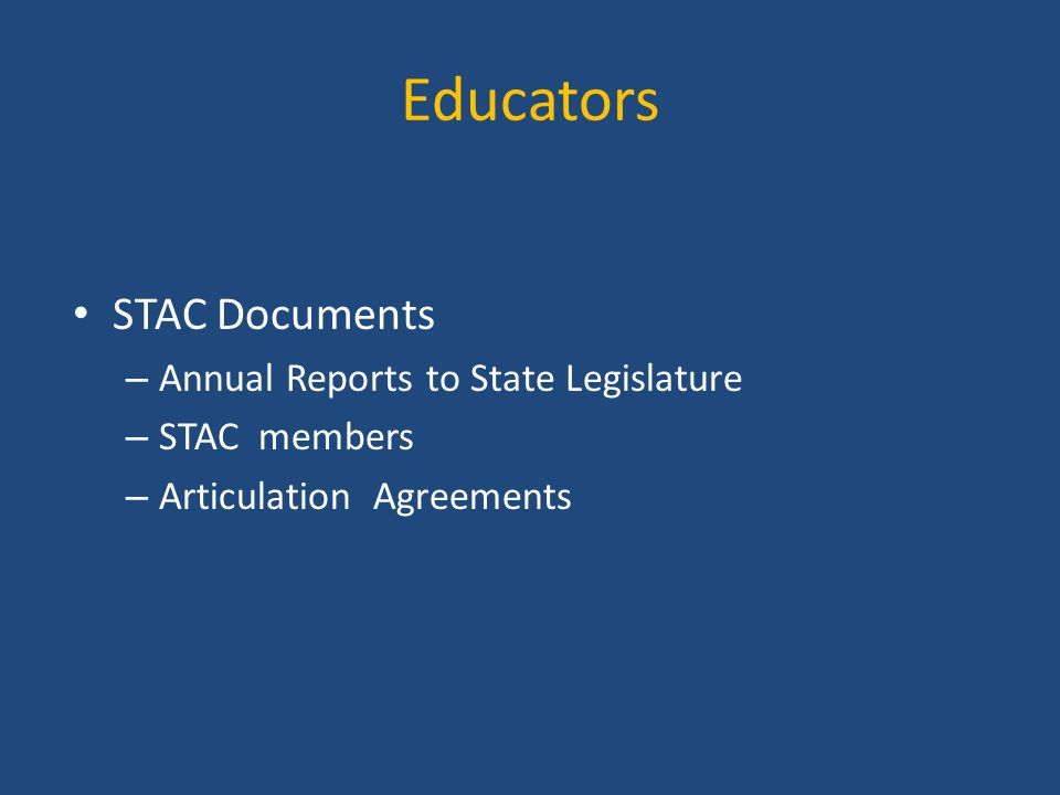 Educators STAC Documents – Annual Reports to State Legislature – STAC members – Articulation Agreements
