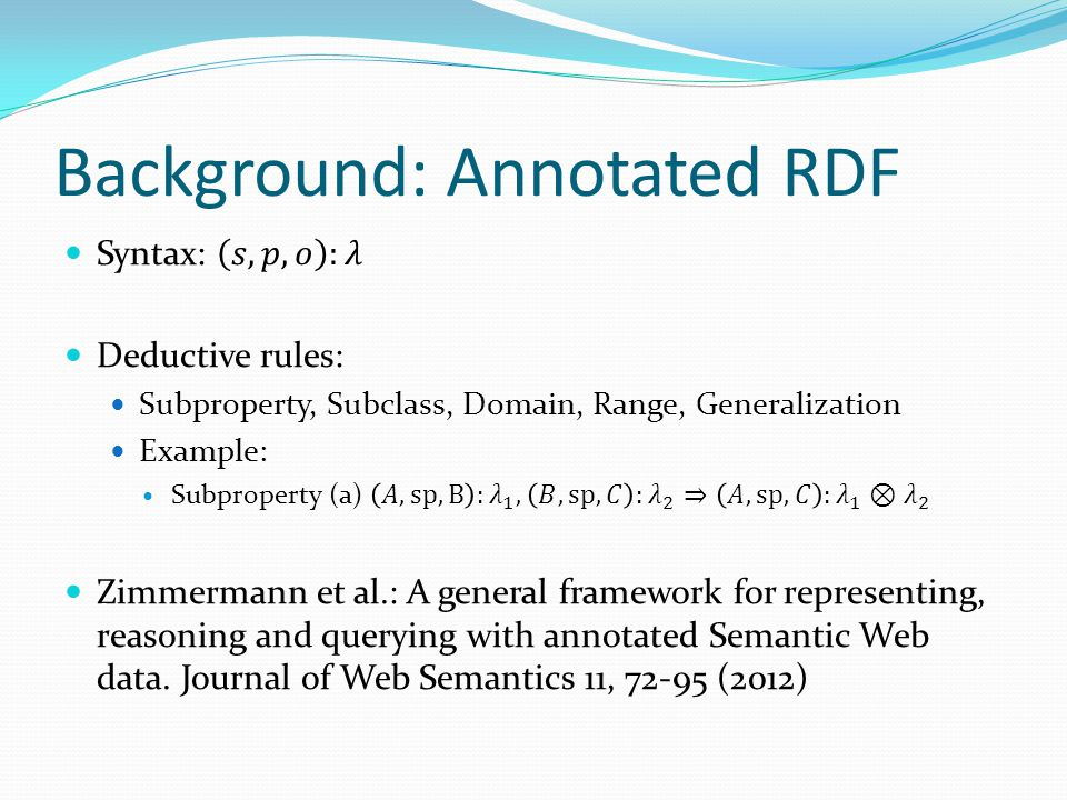 Background: Annotated RDF
