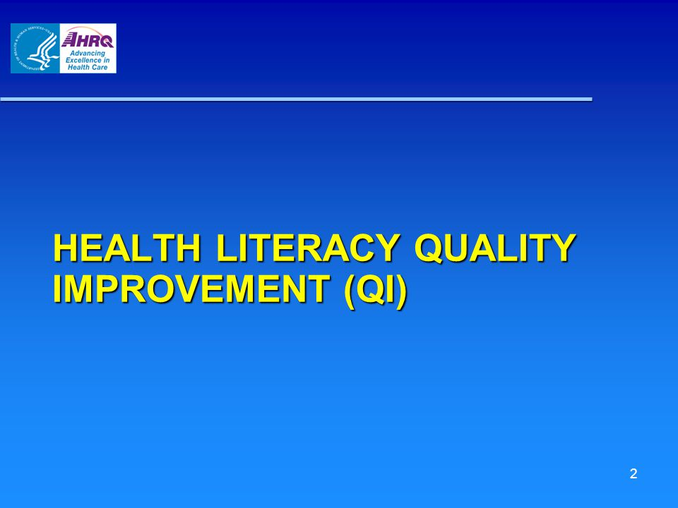 HEALTH LITERACY QUALITY IMPROVEMENT (QI) 2