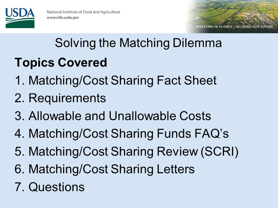 Matching/Cost Sharing Funds FAQ's 1.Do we have to have all the required matching resources secured prior to issuing the award.