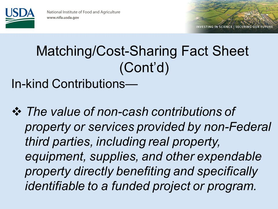 MATCHING/COST SHARING REQUIREMENTS Third party cash and in-kind contributions:  A separate pledge agreement for each donation should be submitted on Donor Organization's letterhead.