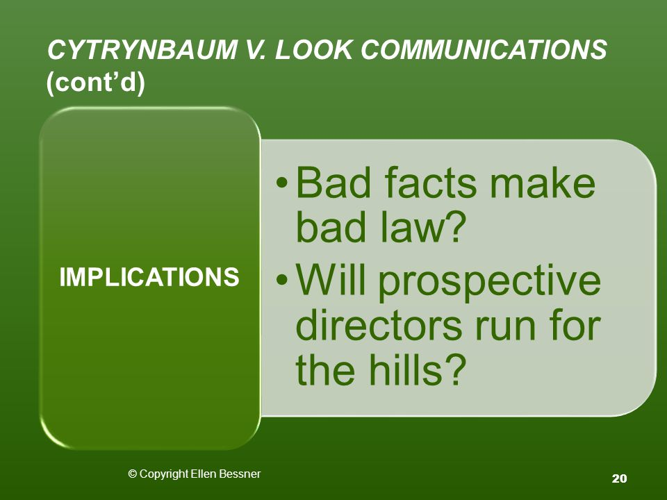 CYTRYNBAUM V. LOOK COMMUNICATIONS (cont'd) Bad facts make bad law.