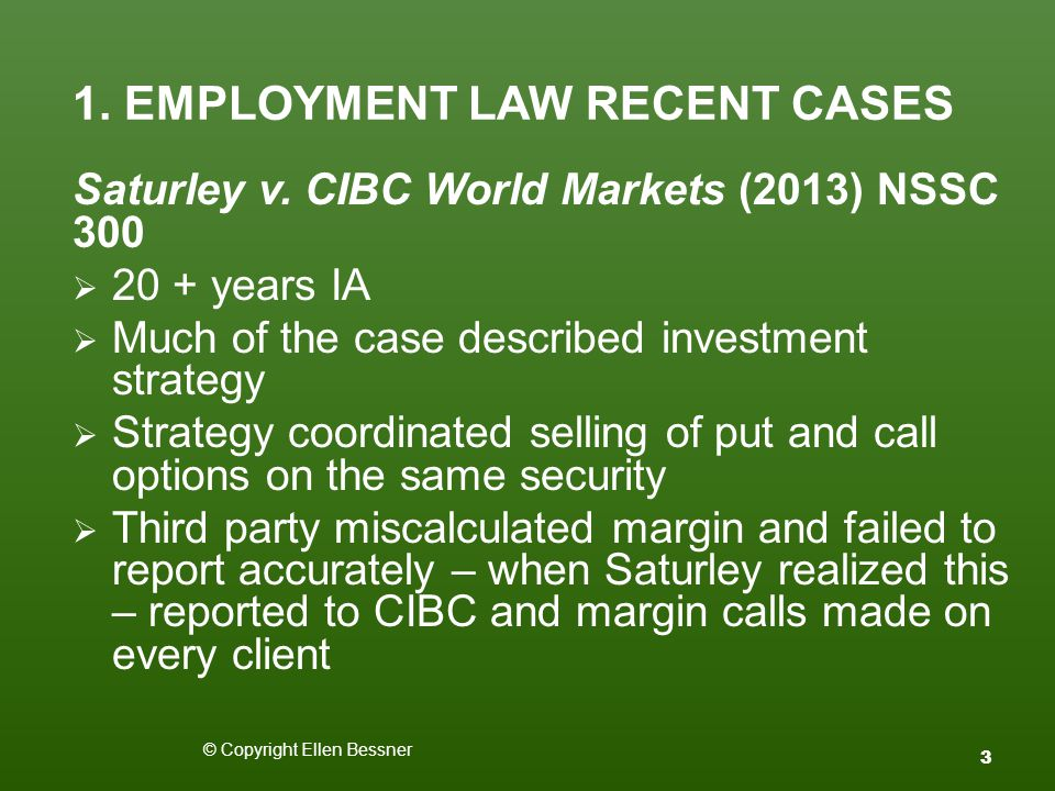 1. EMPLOYMENT LAW RECENT CASES Saturley v.