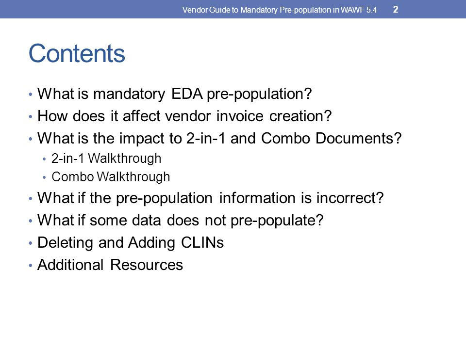 Contents What is mandatory EDA pre-population.How does it affect vendor invoice creation.