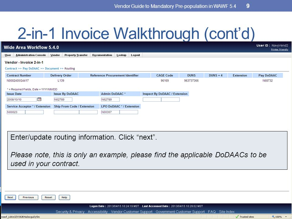 2-in-1 Invoice Walkthrough (cont'd) Enter/update routing information.
