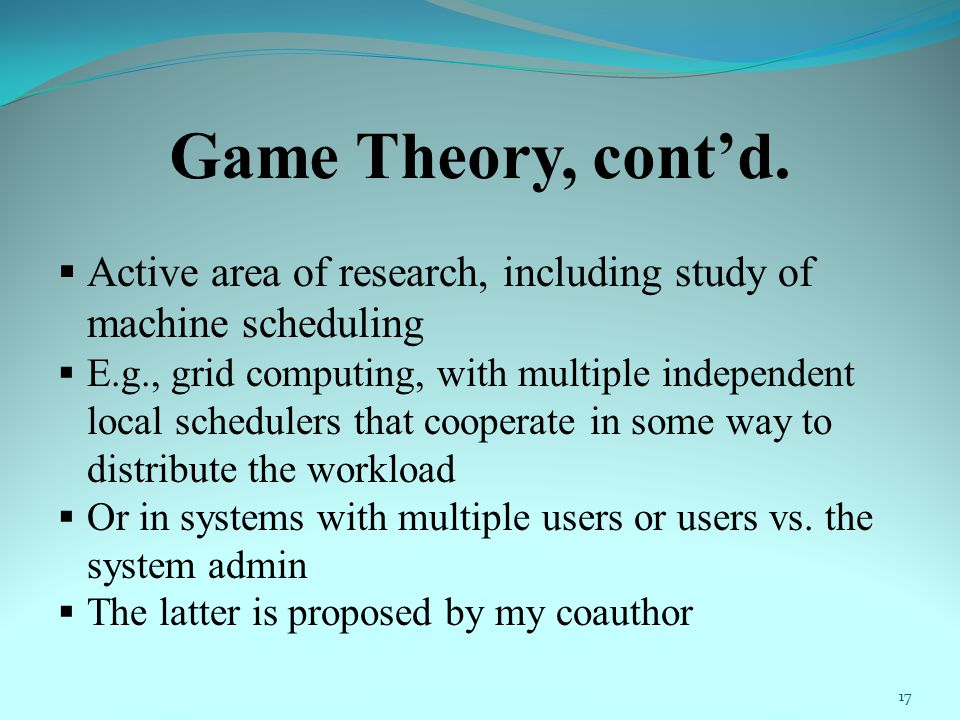 Game Theory, cont'd.