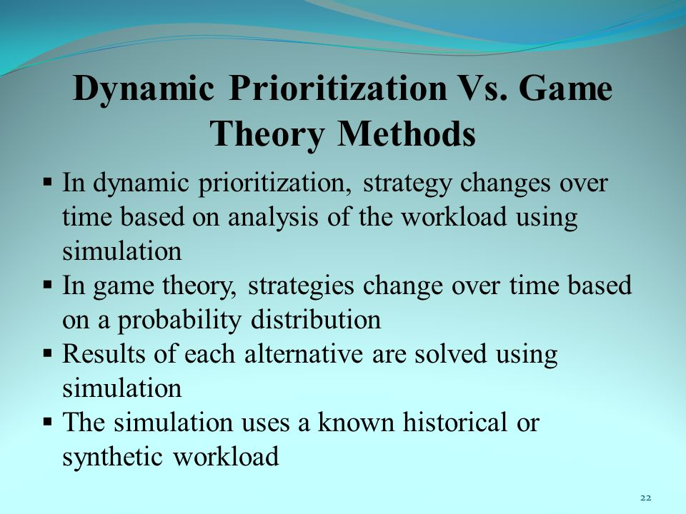 Dynamic Prioritization Vs.