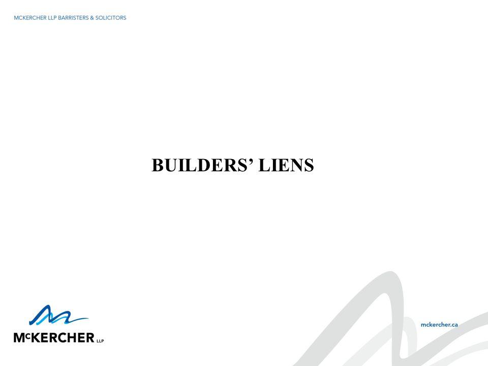 BUILDERS' LIENS