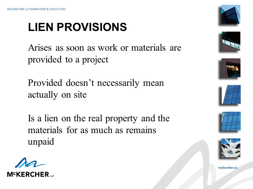 PRACTICAL CONSIDERATIONS Is allowance for liens filed outside 40 days But affects what you attach Owner could payout funds and you are left with nothing