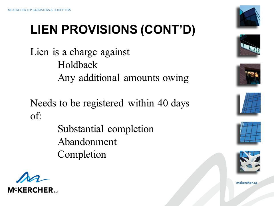 PRACTICAL CONSIDERATIONS Holdback on large contracts Has to be over 1 year to complete Value has to be over $25M Allows for yearly release of holdback