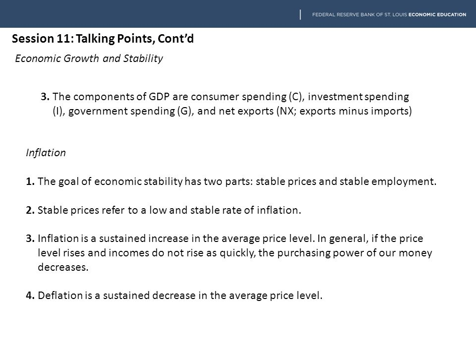 Session 11: Talking Points, Cont'd Economic Growth and Stability 3.