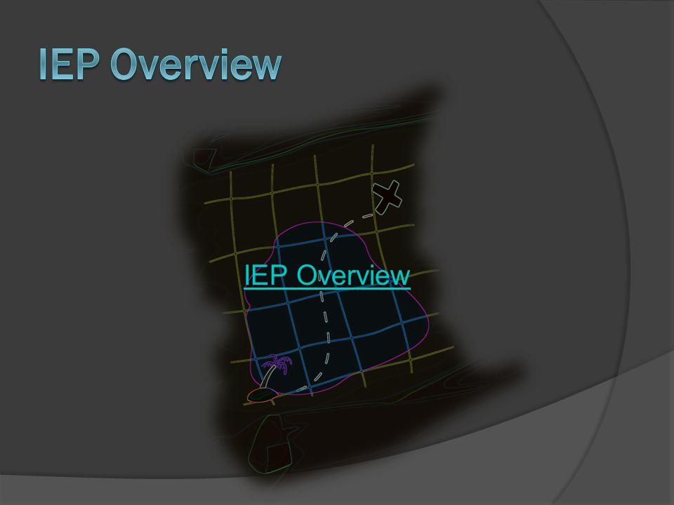 IEP Overview