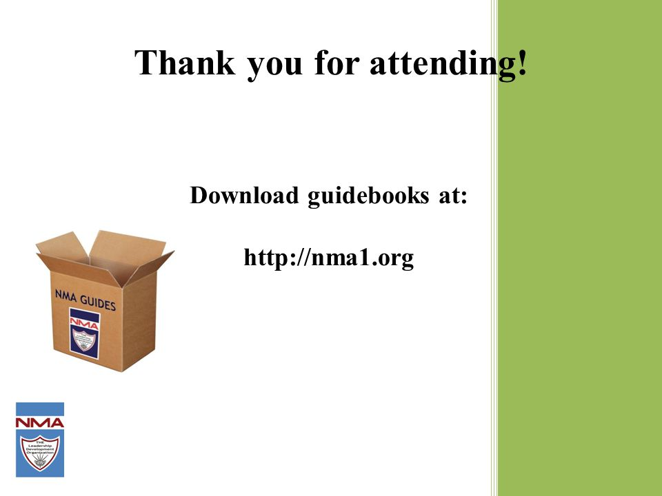 Thank you for attending! Download guidebooks at: http://nma1.org