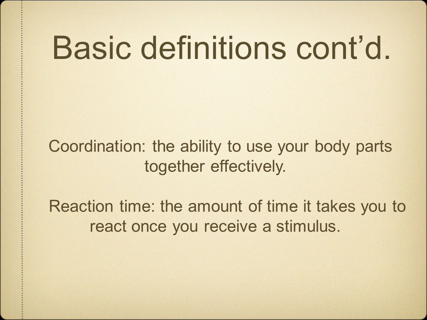 Basic definitions cont'd.