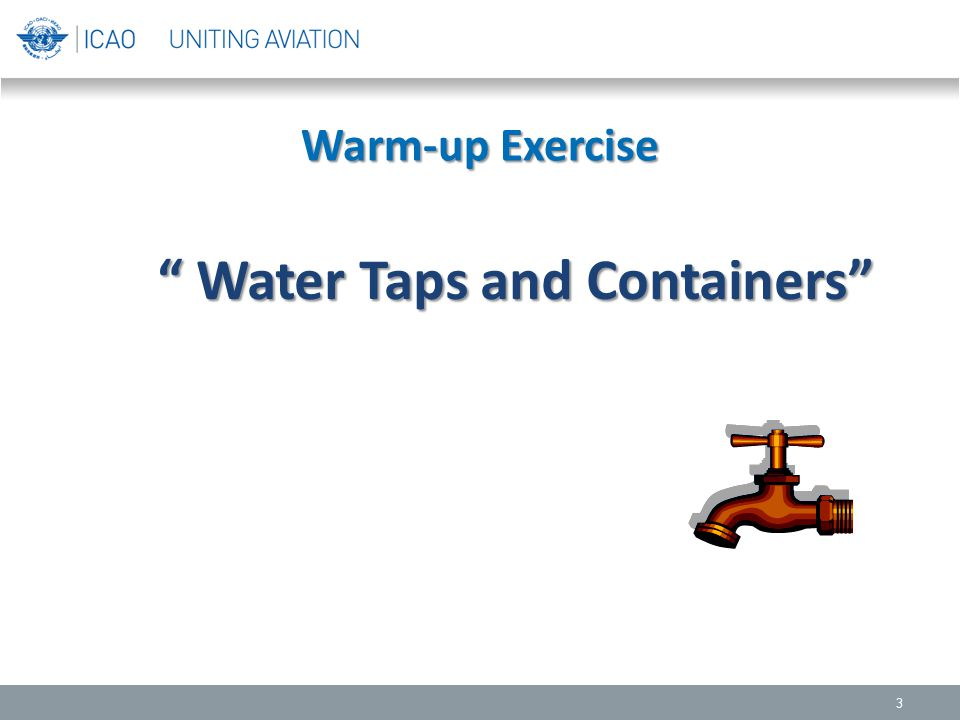 """Warm-up Exercise 3 """" Water Taps and Containers"""" """" Water Taps and Containers"""""""