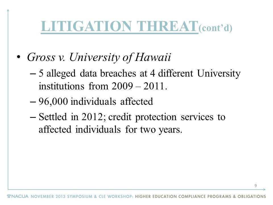 Litigation Threat – Cont'd UCLA v.