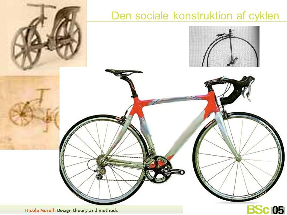 Nicola Morelli Design theory and methods Den sociale konstruktion af cyklen