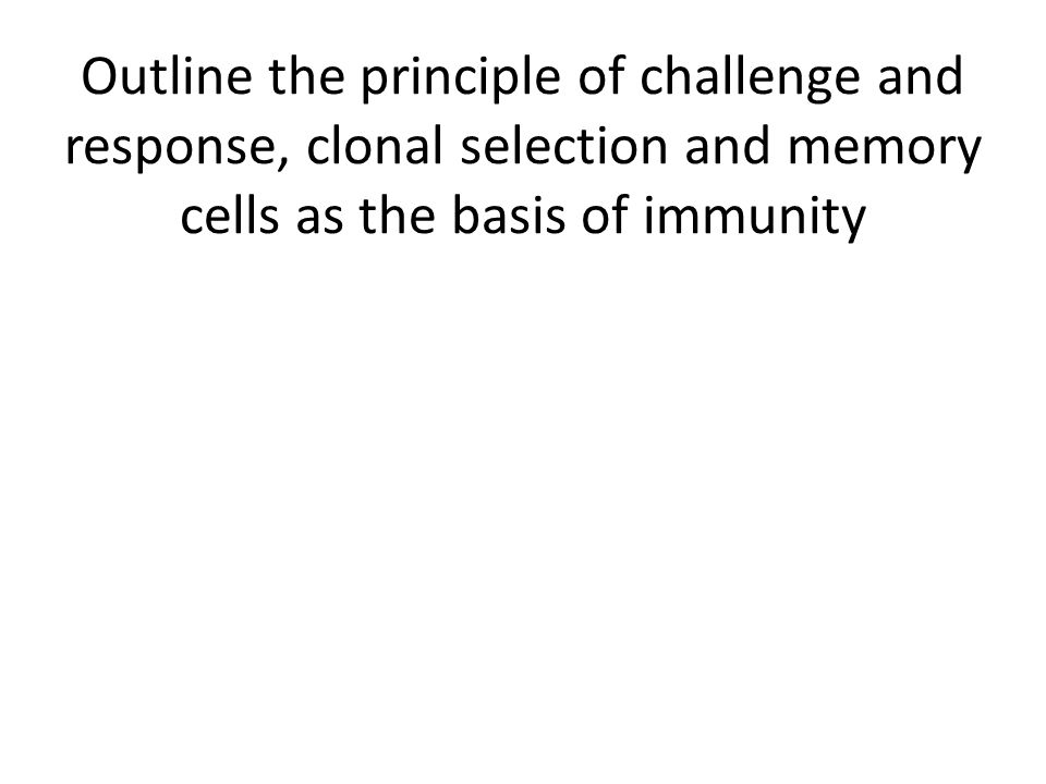 Define Passive and Active Immunity Active – antibodies produced by the organism itself Passive – acquisition of antibodies produced from another organism Ex.
