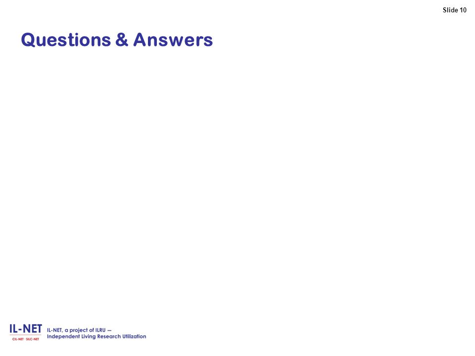 Slide 10 Slide 10 Questions & Answers