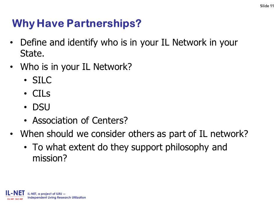 Slide 11 Slide 11 Why Have Partnerships.
