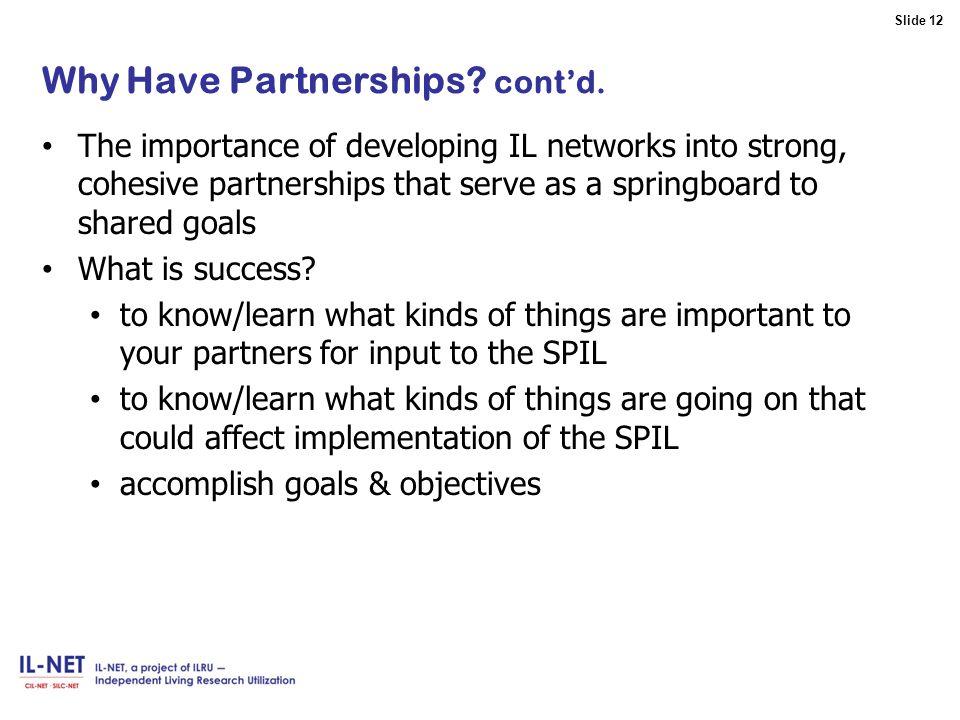 Slide 12 Slide 12 Why Have Partnerships.cont'd.