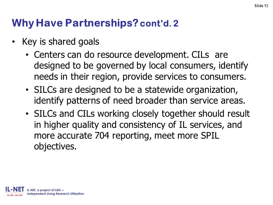 Slide 13 Slide 13 Why Have Partnerships.cont'd.